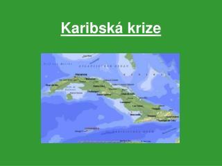 Karibská krize