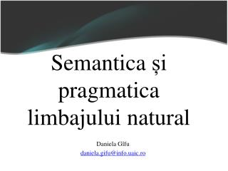 Daniela G�fu daniela.gifu@info.uaic.ro