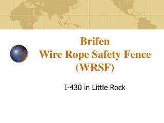 Brifen  Wire Rope Safety Fence (WRSF)