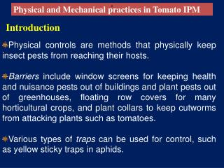 Physical and Mechanical practices in Tomato IPM