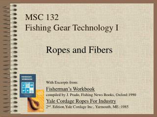 MSC 132 Fishing Gear Technology I