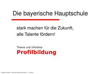 Die bayerische Hauptschule