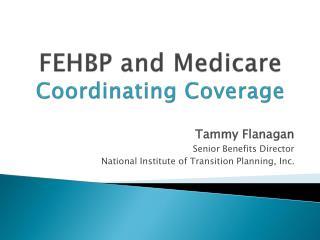 FEHBP and Medicare Coordinating Coverage