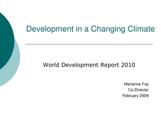 Development in a Changing Climate