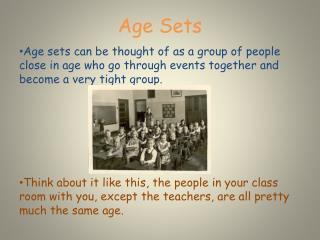 Age Sets