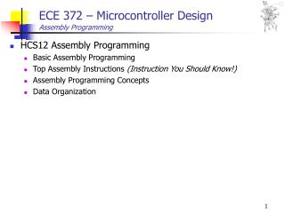 ECE 372 – Microcontroller Design Assembly Programming