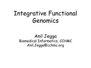 Integrative Functional Genomics