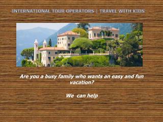 Perfect European Family Tour