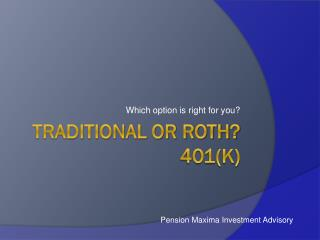 Traditional or Roth? 401(k)