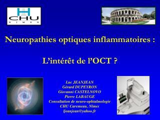 Neuropathies optiques inflammatoires : L'intérêt de l'OCT ?