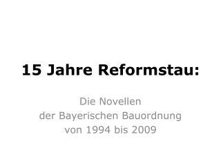 15 Jahre Reformstau: