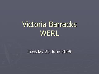 Victoria Barracks WERL