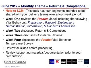 June 2012 – Monthly Theme – Returns & Completions