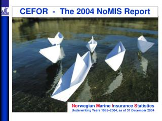 CEFOR  -  The 2004 NoMIS Report