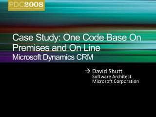 Case Study: One Code Base On Premises and On Line Microsoft Dynamics CRM