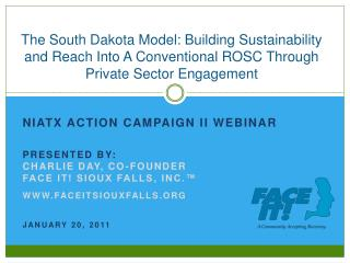 NIATX ACTION CAMPAIGN II WEBINAR PRESENTED BY:  CHARLIE DAY, CO-FOUNDER