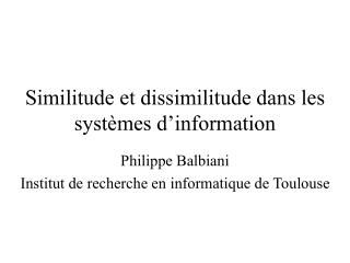 Similitude et dissimilitude dans les systèmes d'information