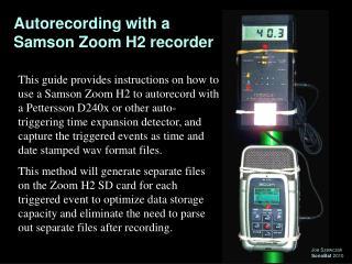 Autorecording with a Samson Zoom H2 recorder
