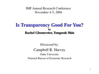 Is Transparency Good For You?  by  Rachel Glennerster, Yongseok Shin