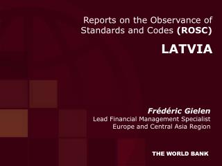 Reports on the Observance of Standards and Codes  (ROSC)
