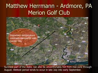 Matthew Herrmann - Ardmore, PA Merion Golf Club