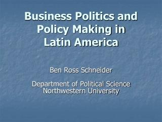 Business Politics and Policy Making in  Latin America