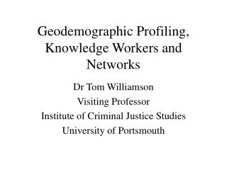 Geodemographic Profiling, Knowledge Workers and Networks