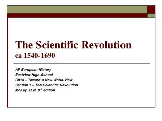 The Scientific Revolution ca 1540-1690