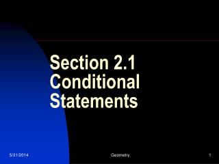 Section 2.1 Conditional Statements