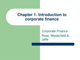 Chapter 1: Introduction to corporate finance