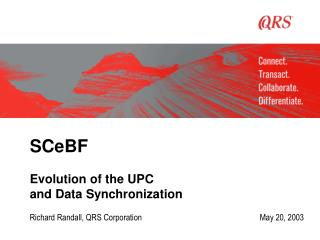 SCeBF Evolution of the UPC and Data Synchronization