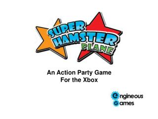 An Action Party Game  For the Xbox