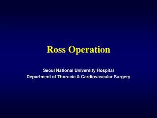 Ross Operation