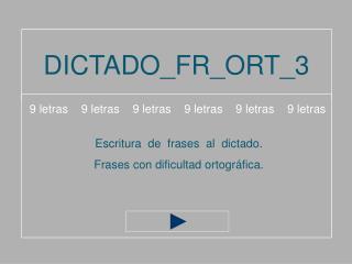 DICTADO_FR_ORT_3
