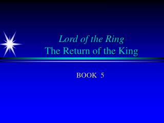 Lord of the Ring The Return of the King