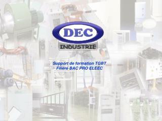 Support de formation TGBT Filière BAC PRO ELEEC