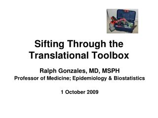 Sifting Through the Translational Toolbox
