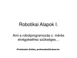 Robotikai Alapok  I.