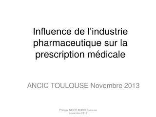 Influence de l'industrie pharmaceutique sur la prescription médicale