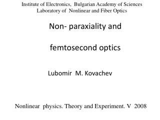 Non-  paraxiality  and femtosecond  optics