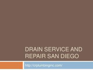 Drain Service and Repair San Diego