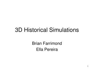3D Historical Simulations