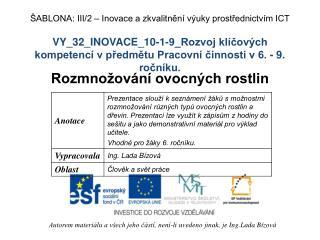 VY_32_INOVACE_10-1-9_Rozvoj klíčových kompetencí v předmětu Pracovní činnosti v 6. - 9. ročníku.