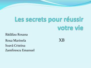 Les secrets pour réussir votre vie