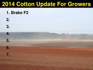2014 Cotton Update For Growers