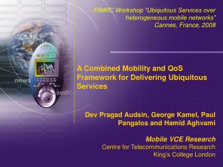 A Combined Mobility and QoS Framework for Delivering Ubiquitous Services