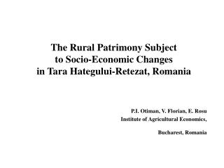 The Rural Patrimony Subject  to Socio-Economic Changes  in Tara Hategului-Retezat, Romania