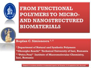 FROM FUNCTIONAL POLYMERS TO MICRO- AND NANOSTRUCTURED BIOMATERIALS
