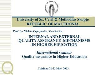 University of Ss. Cyril & Methodius Skopje REPUBLIC OF MACEDONIA