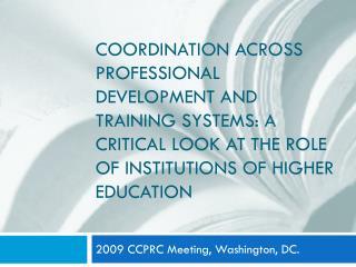 2009 CCPRC Meeting, Washington, DC.